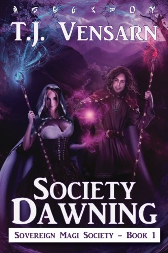 Society Dawning: Sovereign Magi Society - Book 1: Volume 1