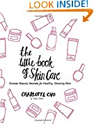 #8: The Little Book of Skin Care: Korean Beauty Secrets for Healthy, Glowing Skin