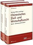 Chinesisches Zivil- und Wirtschaftsrecht, 2 Bände: Gesamtpaket zum Vorzugspreis (Wirtschaftsrecht international) - Jörg Binding, Knut Benjamin Pißler, Lan Xu