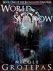 World in Shadow (The Illuminated Universe Book 1) (English Edition)