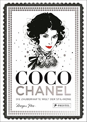 Coco Chanel: Die zauberhafte Welt der Stil-Ikone Buch-Cover