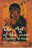 The Art of the Icon: A Theology of Beauty, illustrated (English Edition)