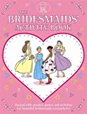 The Bridesmaids' Activity Book (Buster Activity)