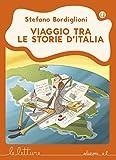 Scarica Libro Viaggio tra le storie d Italia Ediz illustrata (PDF,EPUB,MOBI) Online Italiano Gratis