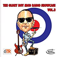 The Glory Boy Mod Radio Showcase Vol. 3