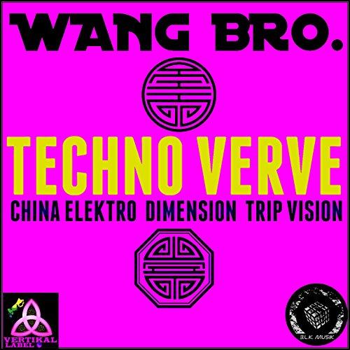 Techno Verve (China Elektro Dimension Trip Vision)