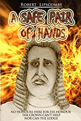 A Safe Pair of Hands: The Tale of the Judge