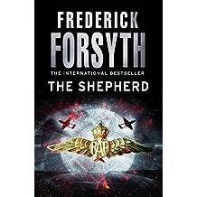 The Shepherd by Frederick Forsyth (2011-04-07)