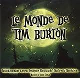 Le monde de Tim Burton : bandes originales des films de Tim Burton | Burton, Tim (1958-....)