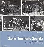 Storia territorio società: Alto Adige / Südtirol: percorsi di storia contemporanea.