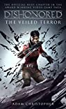 Dishonored, tome 3 : The Veiled Terror par Christopher