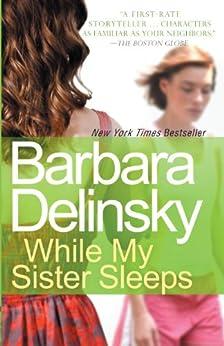 While My Sister Sleeps von [Delinsky, Barbara]
