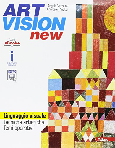 Art vision new. Linguaggio visuale. Per la Scuola media. Con e-book. Con espansione online