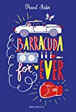 Barracuda For Ever (Fiction) (French Edition)