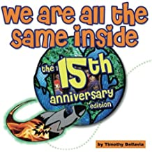 We Are All The Same Inside: The 15th Anniversary Edition