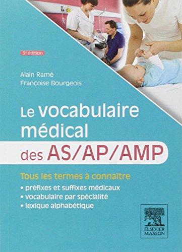 Le vocabulaire médical des AS/AP/AMP: aide-soignant, auxiliaire de puériculture, aide médico-psychologique