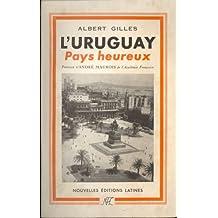 L Uruguay Pays Heureux