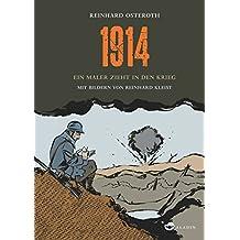 1914: Ein Maler zieht in den Krieg