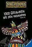 1000 Gefahren bei den Indianern - 2