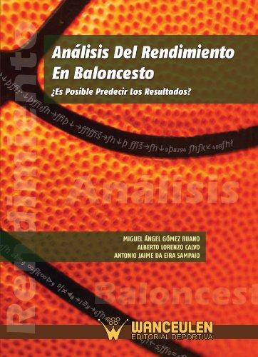 Análisis Del Rendimiento En Baloncesto por Miguel Angel Gomes Ruano