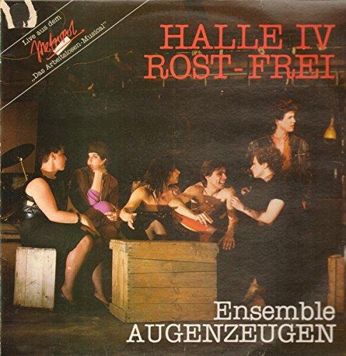 Halle IV Rost-Frei - Das Arbeitslosen-Musical