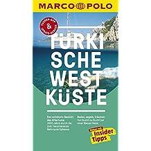 MARCO POLO Reiseführer Türkische Westküste: Reisen mit Insider-Tipps. Inklusive kostenloser Touren-App & Update-Service
