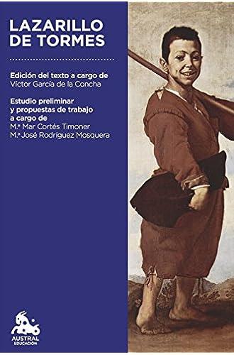Lazarillo de Tormes: Edición del texto a cargo de Víctor García de la Concha