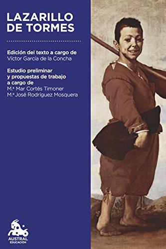Lazarillo de Tormes: Edición del texto a cargo de Víctor García de la Concha (Austral Educación) por Anónimo