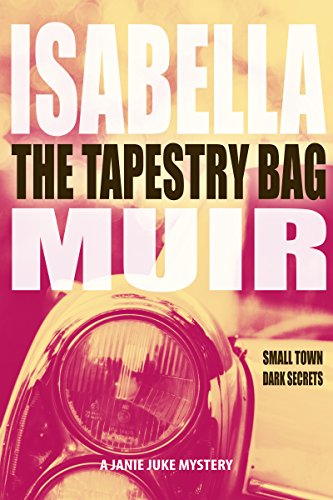 The Tapestry Bag: A Sussex crime, full of twists and turns (A Janie Juke mystery Book 1) (English Edition)
