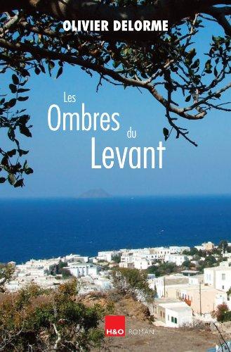 Les ombres du Levant