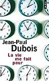 Jean-Paul Dubois Romans et littérature