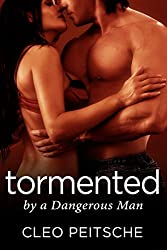 Tormented by a Dangerous Man (English Edition)