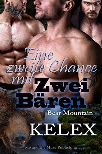 Eine zweite Chance mit zwei Bären (Bear Mountain 5)