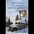 Into the wild truth (Edizione italiana)