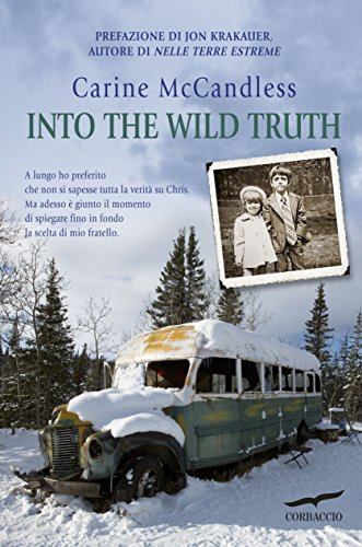 Into the wild truth (Edizione italiana)