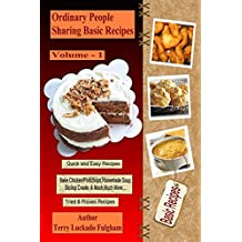 Ordinary People Sharing Basic Recipes (English Edition)