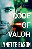 Code of Valor (Blue Justice, Band 3) - Eason