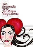 Das singende Herz der Maria Magdalena - Norma Delaney