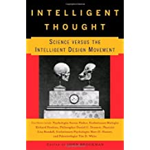 Intelligent Thought: Science Versus the Intelligent Design Movement by John Brockman (2006-05-09)