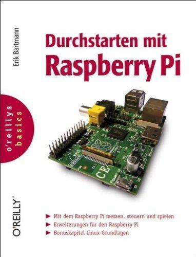 Durchstarten mit Raspberry Pi von Bartmann. Erik (2012) Broschiert