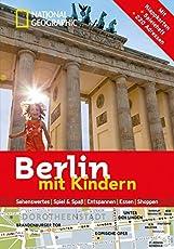 National Geographic Familien-Reiseführer Berlin mit Kindern (National Geographic Explorer)