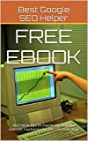 Free Ebook: And more tips to mastering SEO and internet marketing for the common man