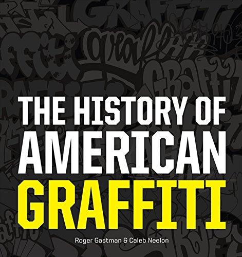 The History of American Graffiti
