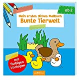 Mein erstes dickes Malbuch Bunte Tierwelt (Malbuch ab 2 Jahren)