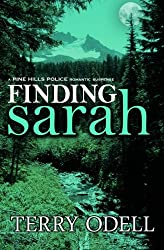Finding Sarah (Pine Hills Police) (Volume 1) by Terry Odell (2014-03-08)