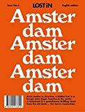 Amsterdam: LOST In City Guide (Lost in City Guides, Band 3)