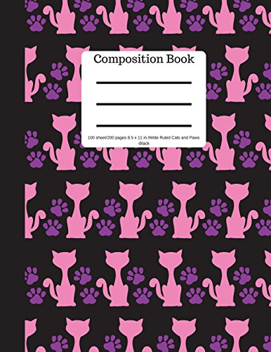 Composition Book 100 sheet/200 pages 8.5 x 11 in.-Wide Ruled-Cats and Paws-Black: Pet Kitten Notebook for School | Student Journal | Writing Composition Book | Soft Cover por Goddess Book Press