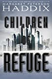 Children of Refuge (Children of Exile Book 2)
