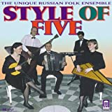 Style of Five/Russische Volksmusik