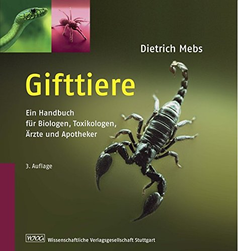 Download Gifttiere: Ein Handbuch für Biologen, Toxikologen, Ärzte und Apotheker